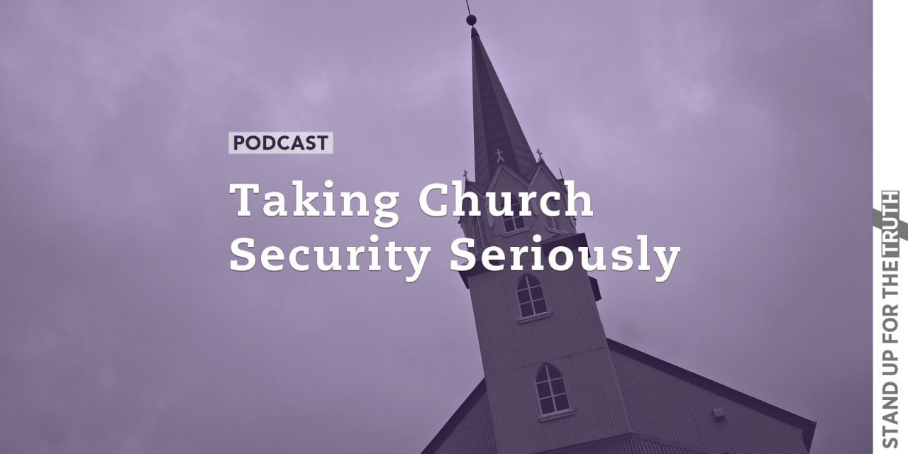 Taking Church Security Seriously