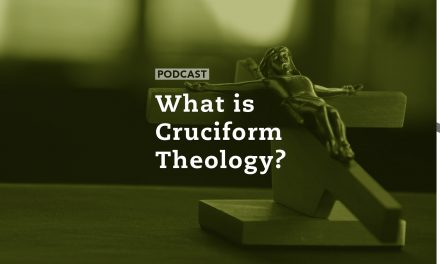 What is Cruciform Theology?