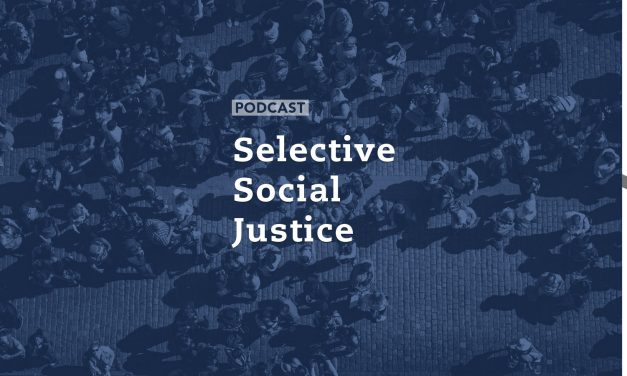 Selective Social Justice