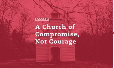 A Church of Compromise, Not Courage