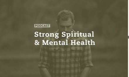 Strong Spiritual and Mental Health