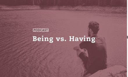 Being vs. Having