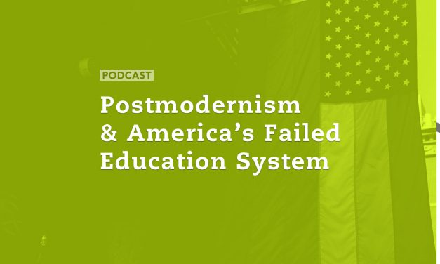 Postmodernism & America's Failed Education System