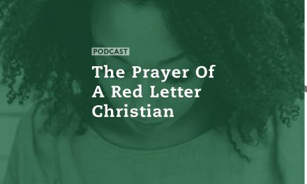The Prayer of a Red Letter Christian
