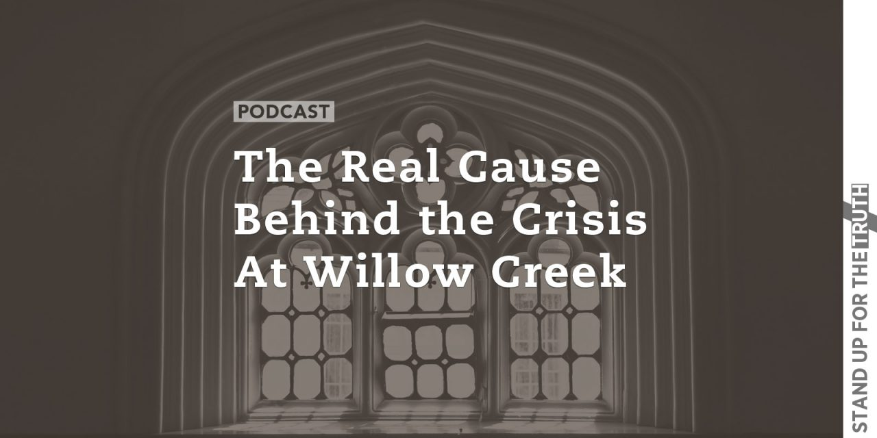 The Real Cause Behind the Crisis at Willow Creek