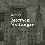 Mormon No Longer