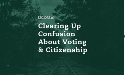 Clearing Up Confusion About Voting and Citizenship