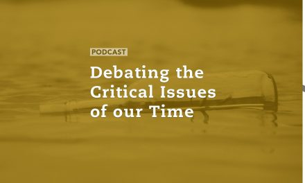 Debating the Critical Issues of Our Time