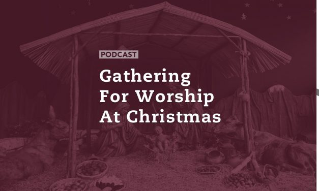 Gathering for Worship at Christmas