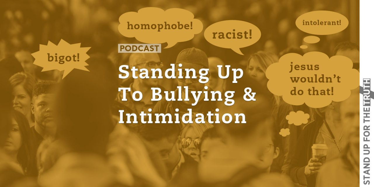 Standing Up to Bullying and Intimidation