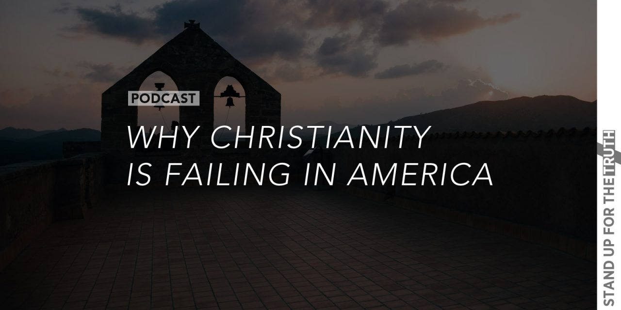 Why Christianity is Failing in America