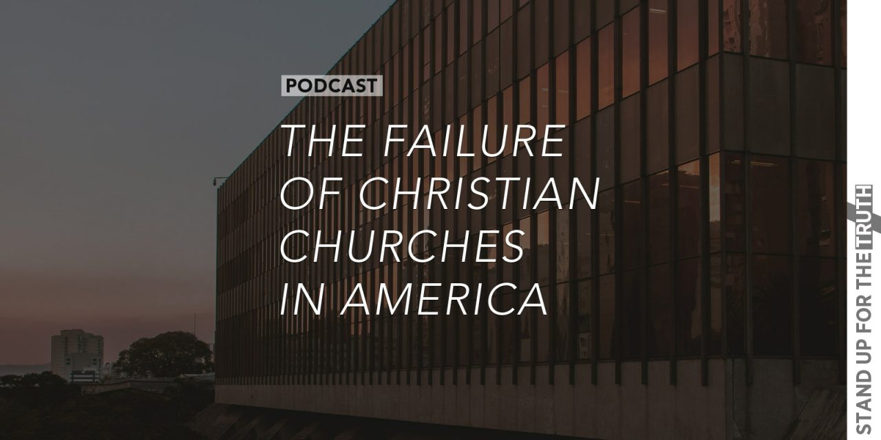 The Failure of Christian Churches in America