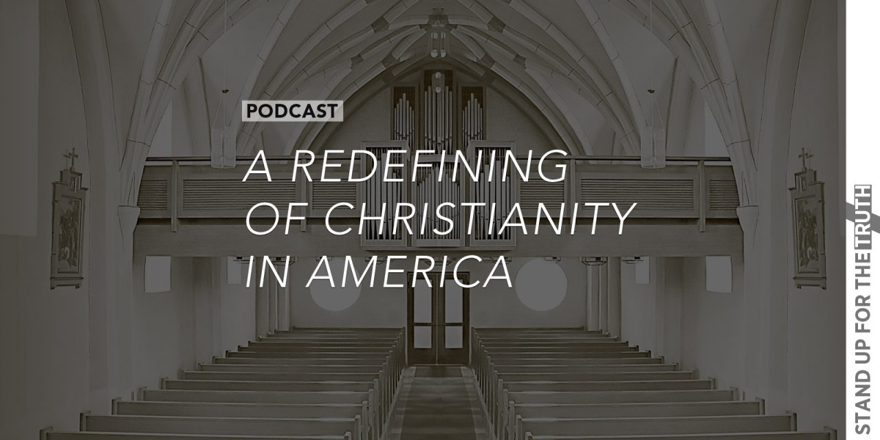 A Redefining of Christianity in America