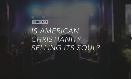 Is American Christianity Selling its Soul?