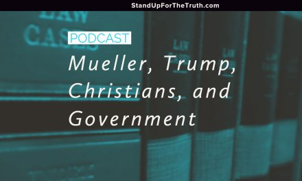 Mueller, Trump, Christians, and Government