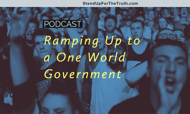 Ramping Up to a One World Government