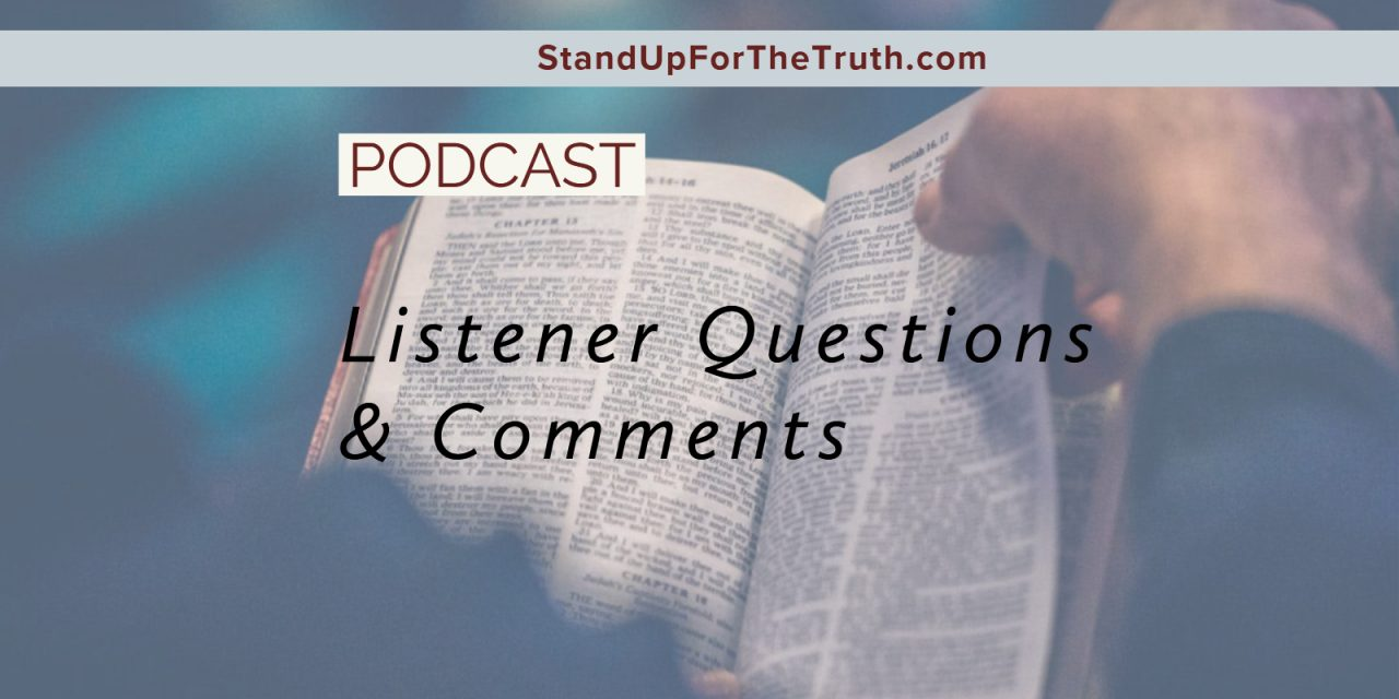 We Discuss Your Questions and Comments!