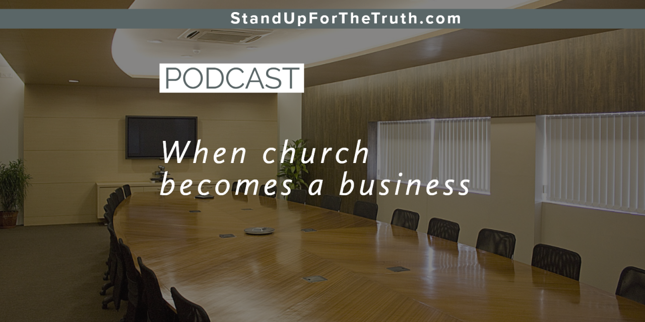 When Church Becomes A Business