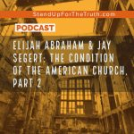 The Condition of the American Church – Part 2