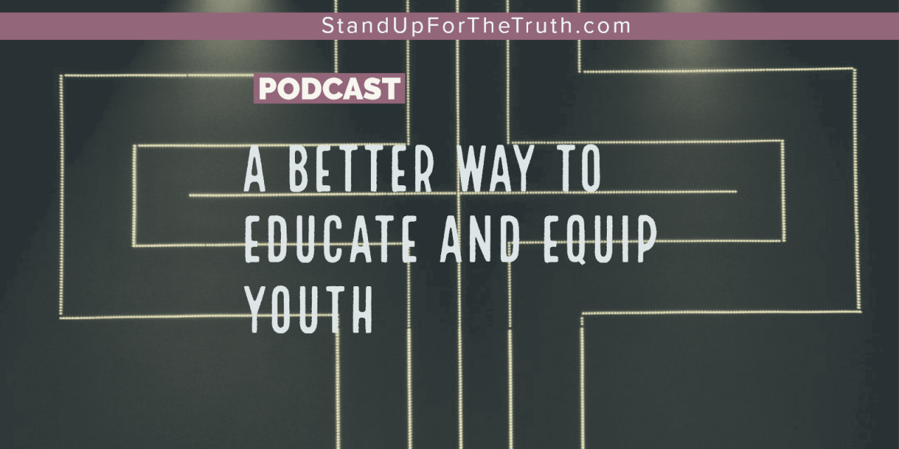 A Better Way to Educate and Equip Youth