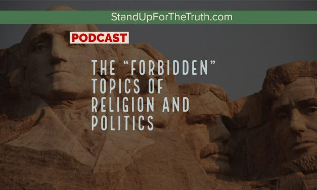 "The ""Forbidden"" Topics of Religion and Politics"
