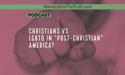 "Christians Vs LGBTQ in ""Post-Christian"" America?"