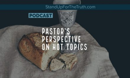 Pastor's Perspective on Hot Topics