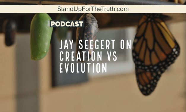 Jay Seegert on Creation vs Evolution