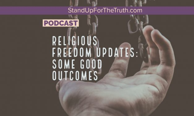 Religious Freedom Updates: Some Good Outcomes