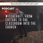 Witchcraft: from Culture to Classroom to Church?