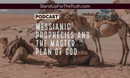 Messianic Prophecies and the Master Plan of God