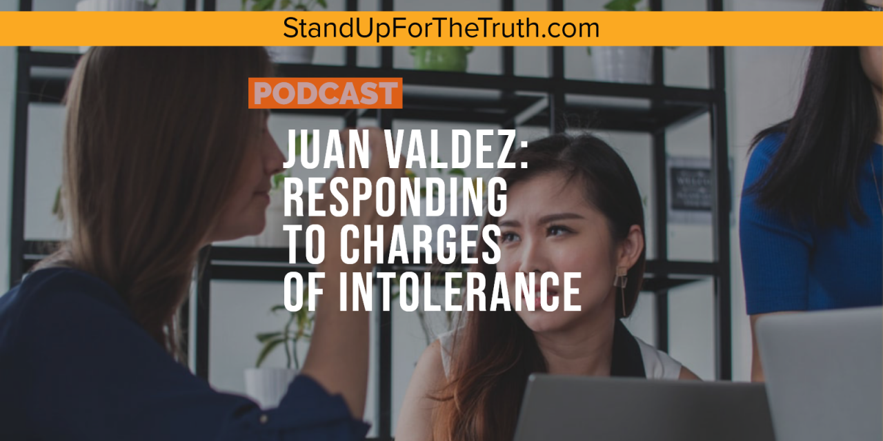 Juan Valdez: Responding to Charges of Intolerance