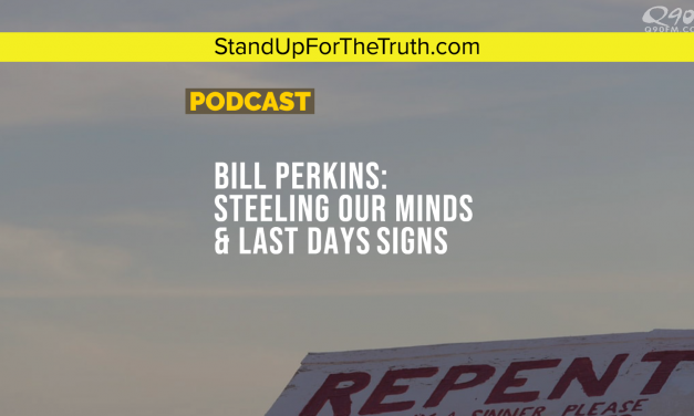 Bill Perkins: Steeling Our Minds & Last Days Signs