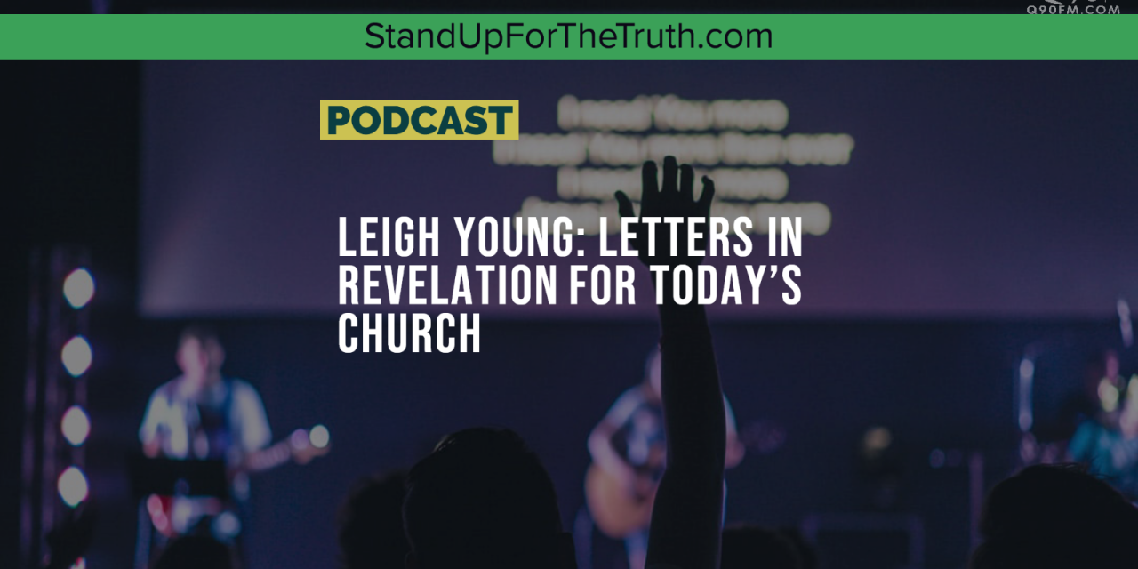 Leigh Young: Letters in Revelation for Today's Church