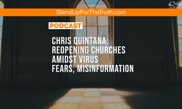 Chris Quintana: Reopening Churches Amidst Virus Fears, Misinformation