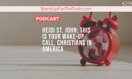 Heidi St. John: This is Your Wake-Up Call, Christians in America