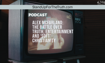 Alex McFarland: the Battle over Truth, entertainment and 'soft' Christianity