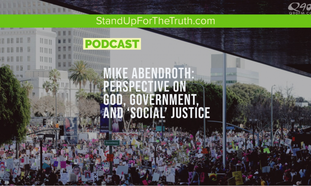 Mike Abendroth: Perspective on God, Government, and 'Social' Justice