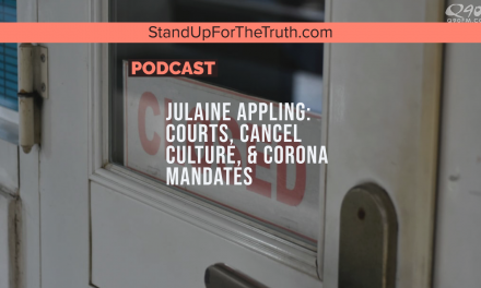 Julaine Appling: Courts, Cancel Culture, & Corona Mandates