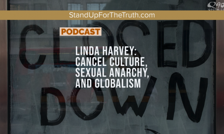Linda Harvey: Cancel Culture, Sexual Anarchy, and Globalism