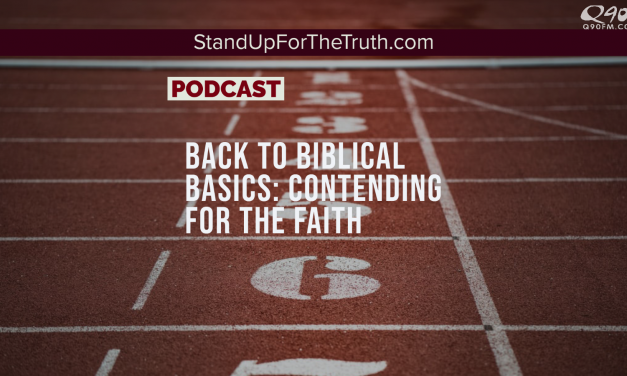 Back to Biblical Basics: Contending for the Faith