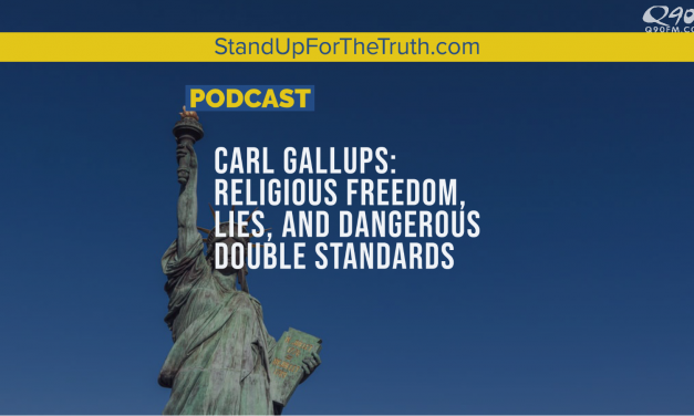 Carl Gallups: Religious Freedom, Discrimination & Double Standards