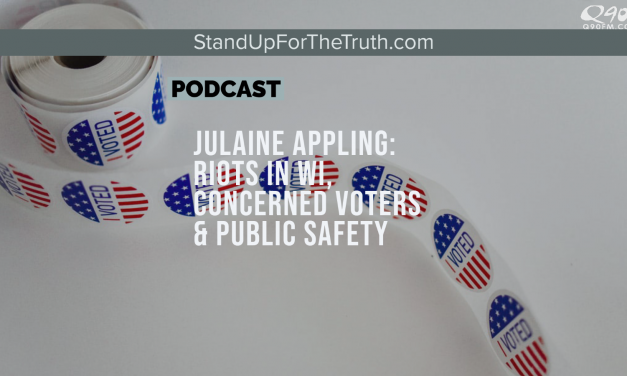Julaine Appling: Riots in WI, Concerned Voters & Public Safety