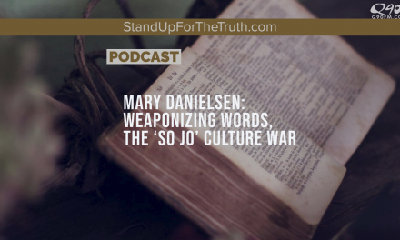Mary Danielsen: Weaponizing Words and the 'So Jo' Culture War