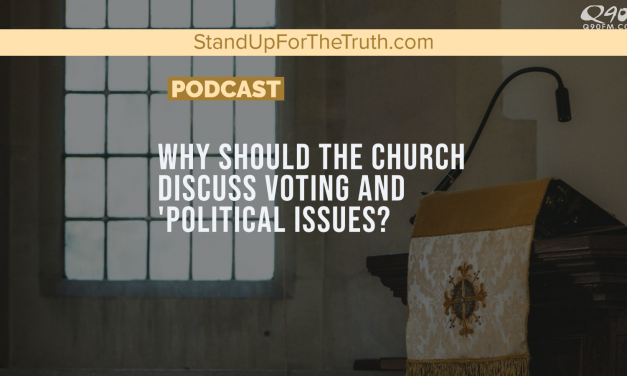 "Why Should Christians Discuss Voting and ""Political"" Issues?"