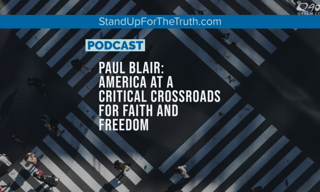Paul Blair: America at a Critical Crossroads for Faith and Freedom