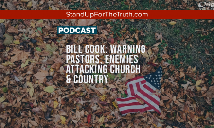 Bill Cook: Warning Pastors, Enemies Attacking Church & Country