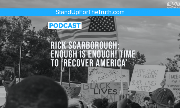 Rick Scarborough: Enough is Enough! Time to 'Recover America'