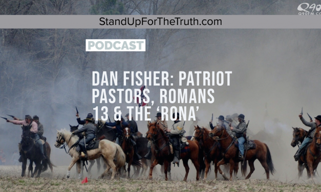 Dan Fisher: Patriot Pastors, Romans 13 & The 'Rona'